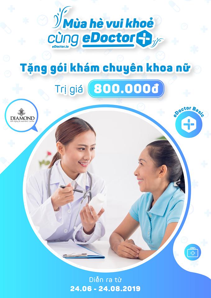 eDoctor - Tặng gói khám chuyên khoa nữ 800.000đ khi khám sức khoẻ tại eDoctor!