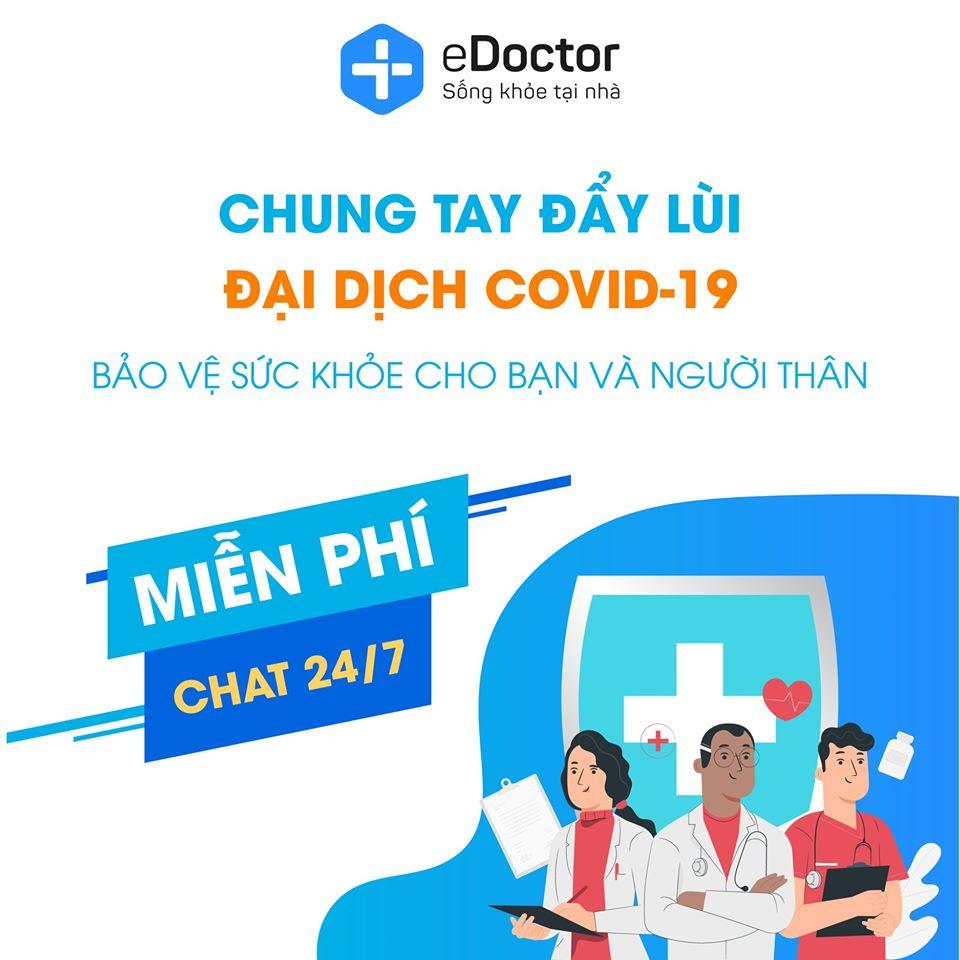 eDoctor - eDoctor chia sẻ cùng cộng đồng với gói tư vấn sức khỏe miễn phí 24/7