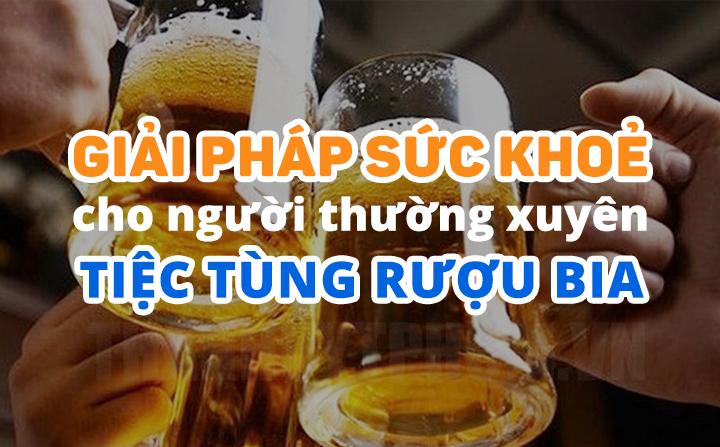 eDoctor - Giải pháp bảo vệ sức khỏe cho người thường xuyên tiệc tùng rượu bia