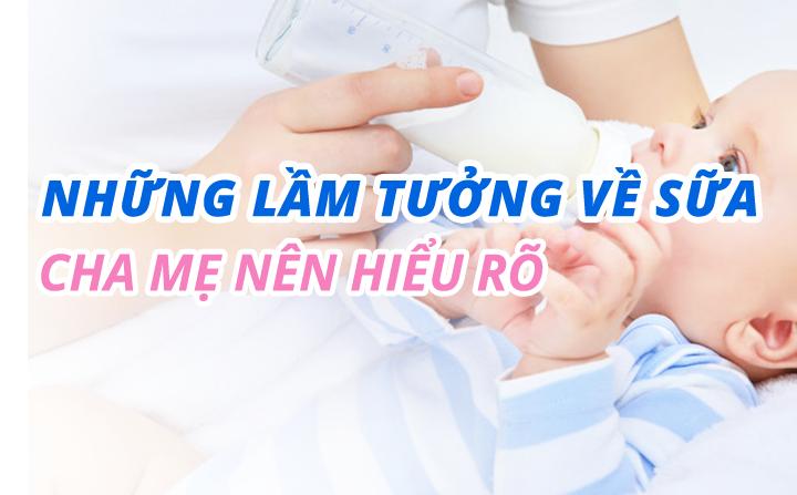 eDoctor - Những lầm tưởng về sữa cha mẹ nên hiểu rõ