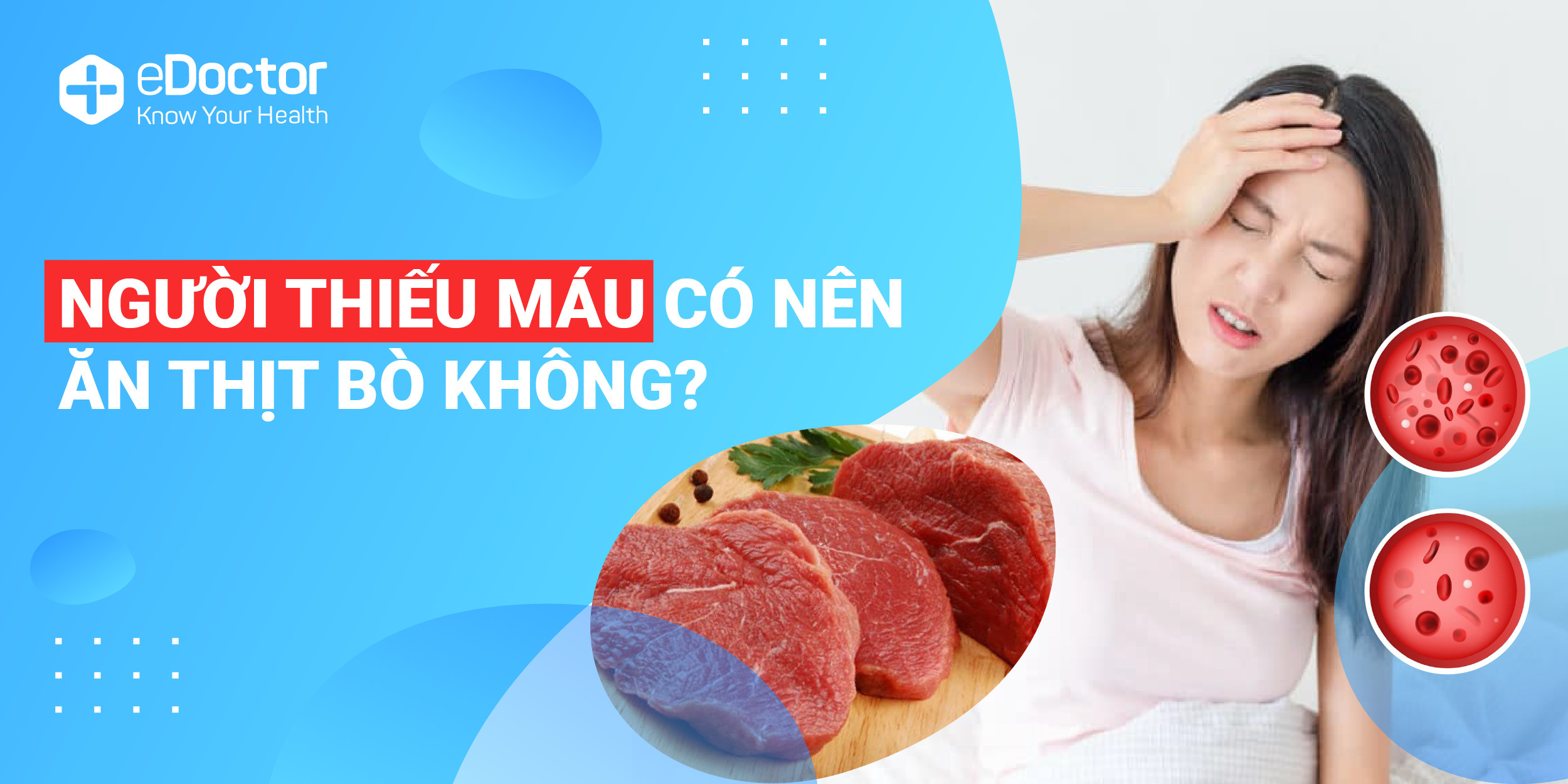 eDoctor - Thịt bò có phải là thực phẩm trị thiếu máu tốt?
