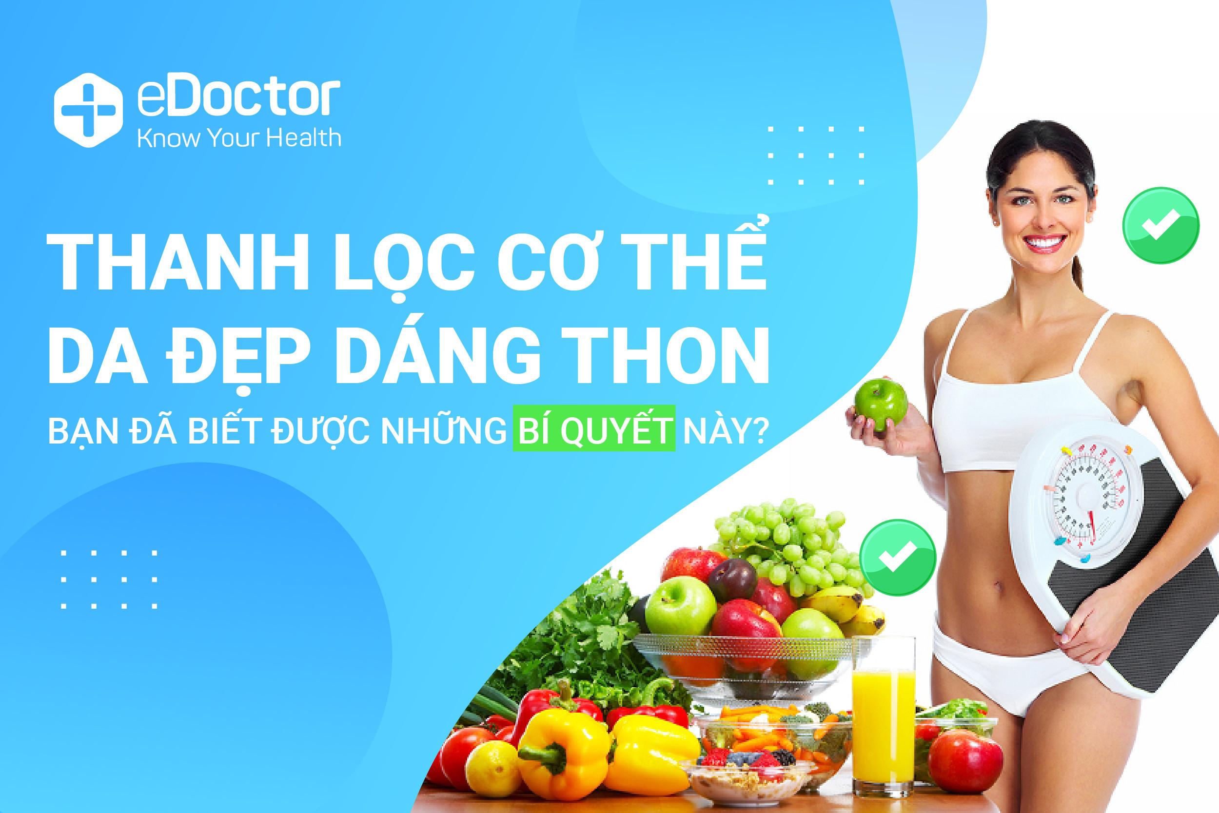 eDoctor - Thanh lọc cơ thể, loại bỏ độc tố