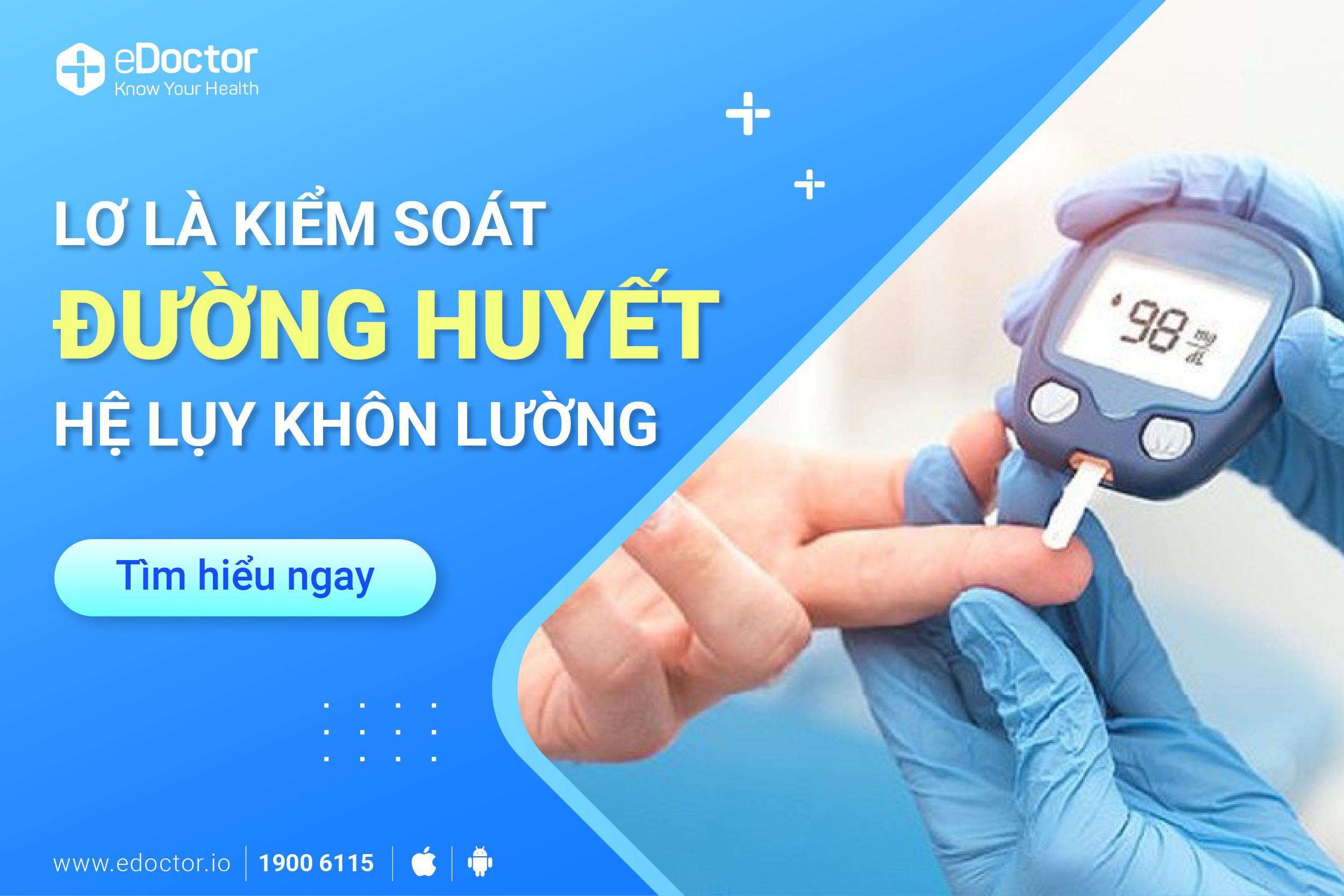 eDoctor - Biến chứng bệnh tiểu đường là do lơ là kiểm tra đường huyết