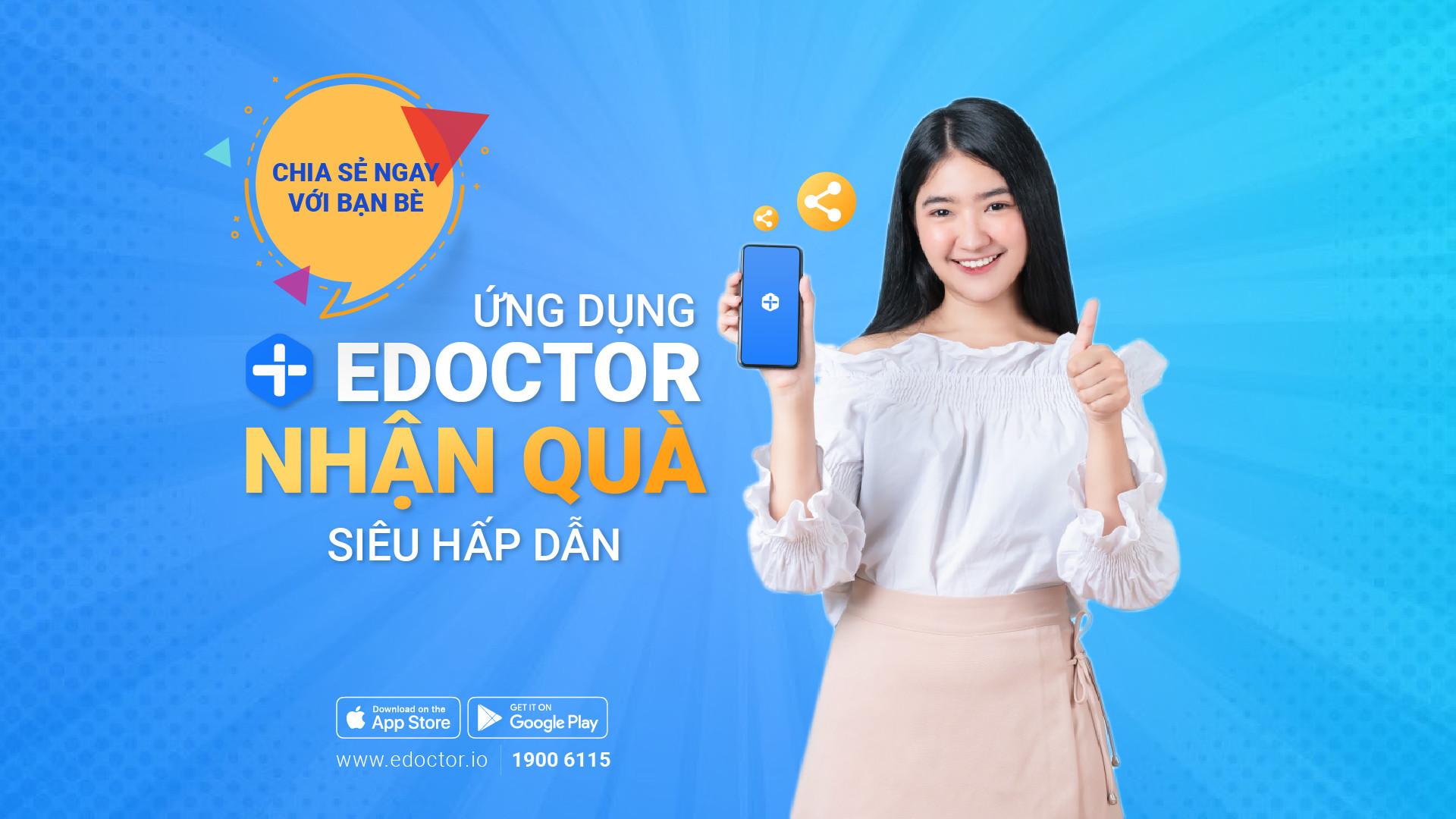 eDoctor - Mời bạn bè tải app - Rinh quà bất ngờ cùng eDoctor