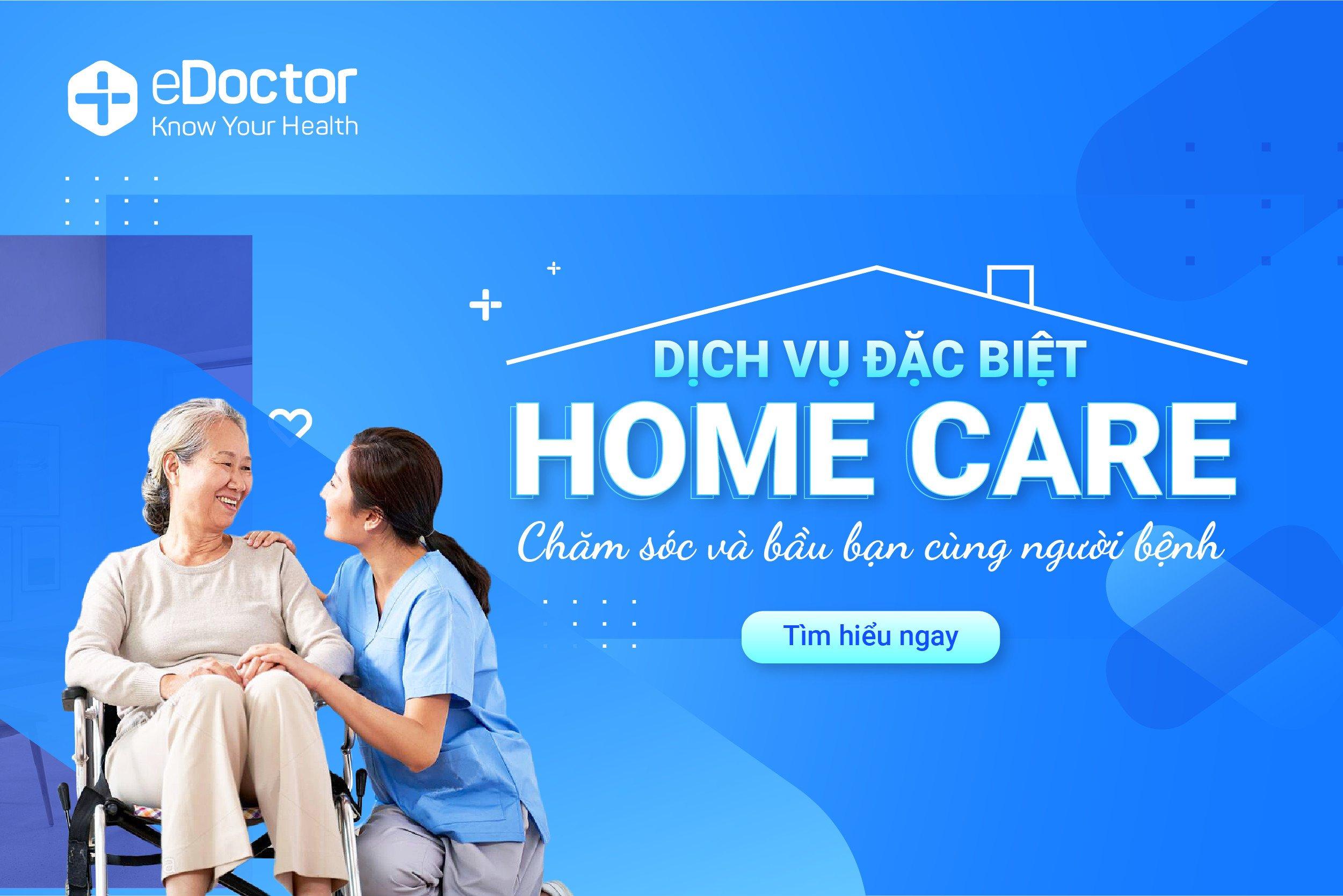 eDoctor - Dịch vụ điều dưỡng chăm sóc tại nhà chuyên nghiệp, tiện lợi